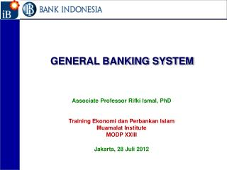 GENERAL BANKING SYSTEM