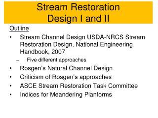 Stream  Restoration Design  I and II