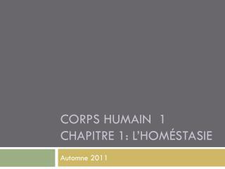 Corps humain  1 Chapitre 1: L' homéstasie