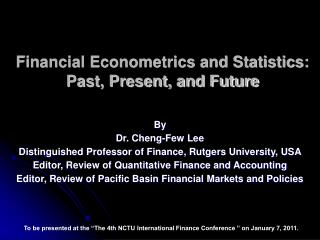 Financial Econometrics and Statistics: Past, Present, and Future