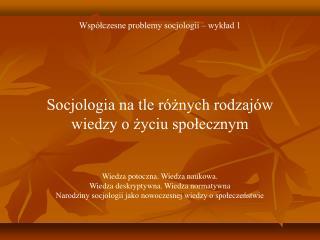 Współczesne problemy socjologii – wykład 1