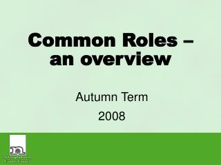 Common Roles – an overview