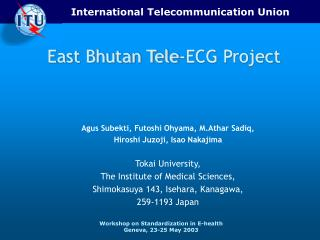 East Bhutan Tele-ECG Project
