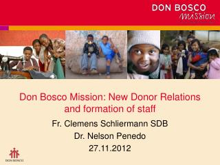 Don Bosco Mission: New Donor Relations and formation of staff