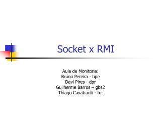 Socket x RMI