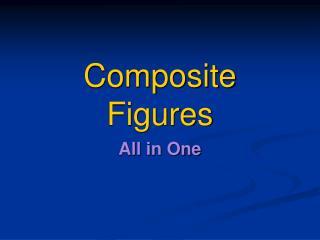 Composite Figures