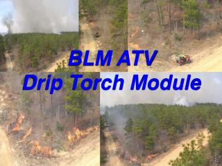 BLM ATV  Drip Torch Module