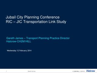 Jubail City Planning Conference RIC – JIC Transportation Link Study