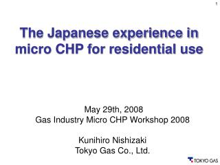 The Japanese experience in micro CHP for residential use
