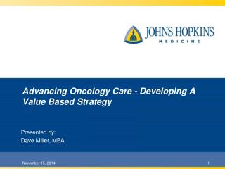 Advancing Oncology Care - Developing A Value Based Strategy