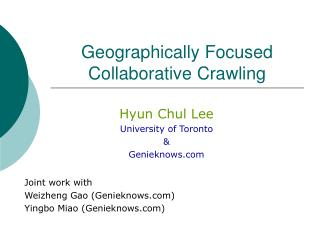 Geographically Focused Collaborative Crawling