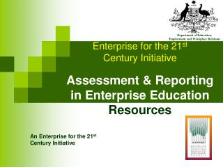 An Enterprise for the 21 st Century Initiative