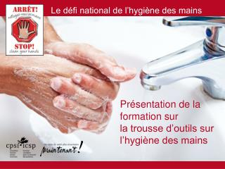 Présentation de la formation sur la trousse d'outils sur l'hygiène des mains