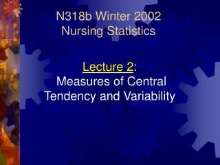 N318b Winter 2002  Nursing Statistics