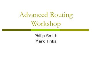 Advanced Routing Workshop