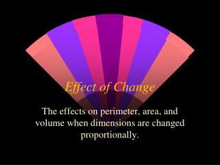 Effect of Change