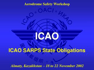 ICAO SARPS State Obligations