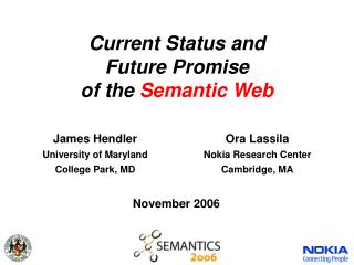 Current Status and Future Promise of the Semantic Web