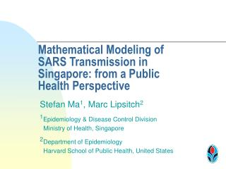 Mathematical Modeling of SARS Transmission in Singapore: from a Public Health Perspective
