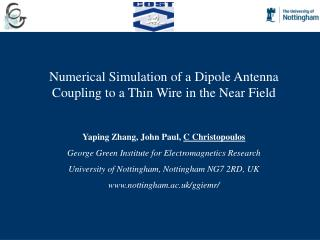 Numerical Simulation of a Dipole Antenna Coupling to a Thin Wire in the Near Field