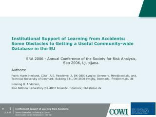 SRA 2006 - Annual Conference of the Society for Risk Analysis,  Sep 2006, Ljubljana. Authors: