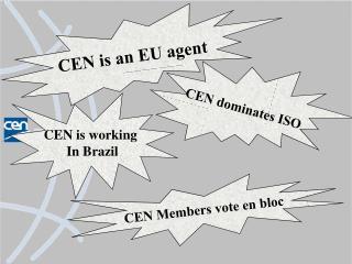 CEN is an EU agent