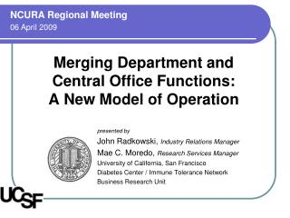 Merging Department and  Central Office Functions:  A New Model of Operation