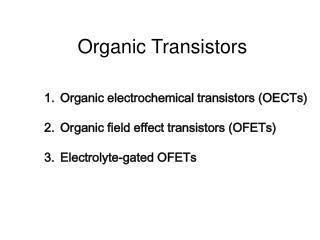 Organic Transistors