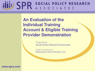 An Evaluation of the  Individual Training Account & Eligible Training Provider Demonstration