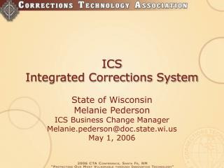 ICS Integrated Corrections System