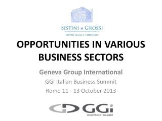 OPPORTUNITIES IN VARIOUS BUSINESS SECTORS