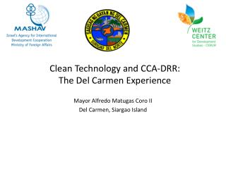 Clean Technology and CCA-DRR:  The Del Carmen Experience