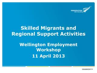 Skilled Migrants and Regional Support Activities