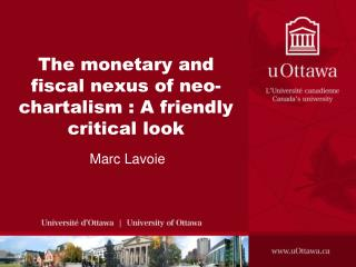 The monetary and fiscal nexus of neo-chartalism : A friendly critical look