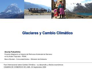 Glaciares y Cambio Climático