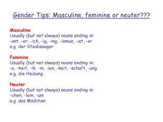 Gender Tips: Masculine, feminine or neuter???