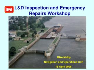 L&D Inspection and Emergency Repairs Workshop