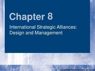 International Strategic Alliances: Design and Management