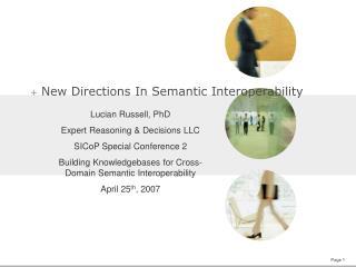 New Directions In Semantic Interoperability