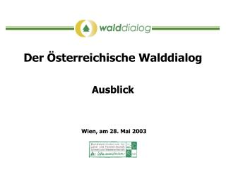 Der �sterreichische Walddialog