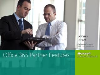 Office 365 Partner Features