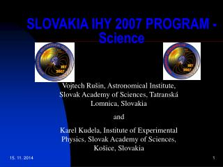 SLOVAKIA IHY 2007 PROGRAM - Science