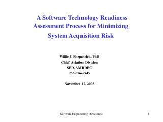 A Software Technology Readiness  Assessment Process for Minimizing  System Acquisition Risk