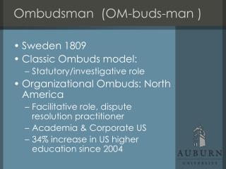 Ombudsman  (OM-buds-man )