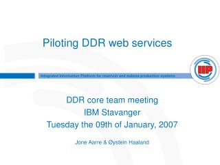 Piloting DDR web services