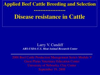 Applied Beef Cattle Breeding and Selection ------------------- Disease resistance in Cattle