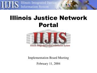 Illinois Justice Network Portal