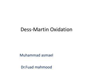 Dess -Martin Oxidation