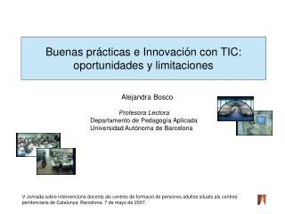 Buenas prácticas e Innovación con TIC:  oportunidades y limitaciones