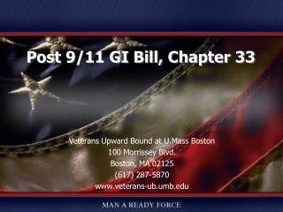 Veterans Upward Bound at U.Mass Boston 100 Morrissey Blvd. Boston, MA 02125 (617) 287-5870